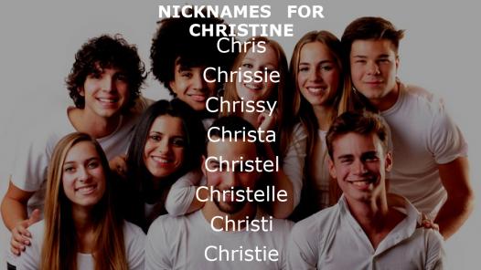 Nicknames for Christine